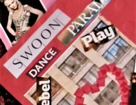 "A collage with the words ""swoon"", ""dance"", ""rebel"" and ""play"""