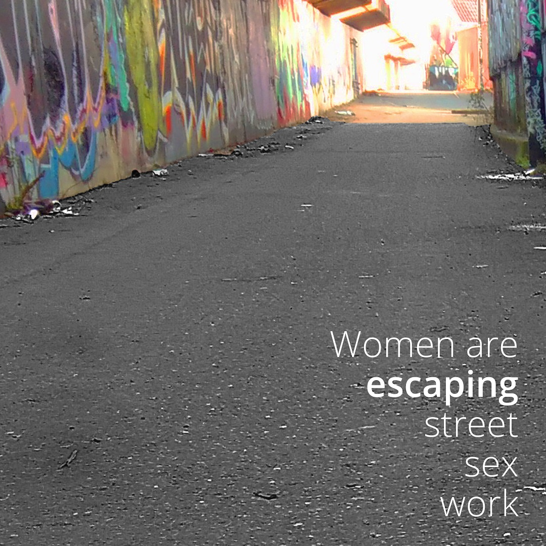 women are escaping street sex work